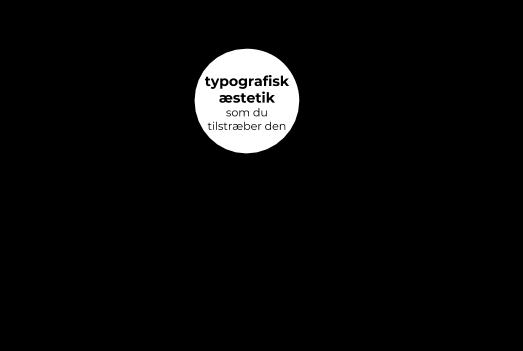 typografisk æstetik kultur viden og kreativ praksis