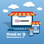 hvad er WooCommerce