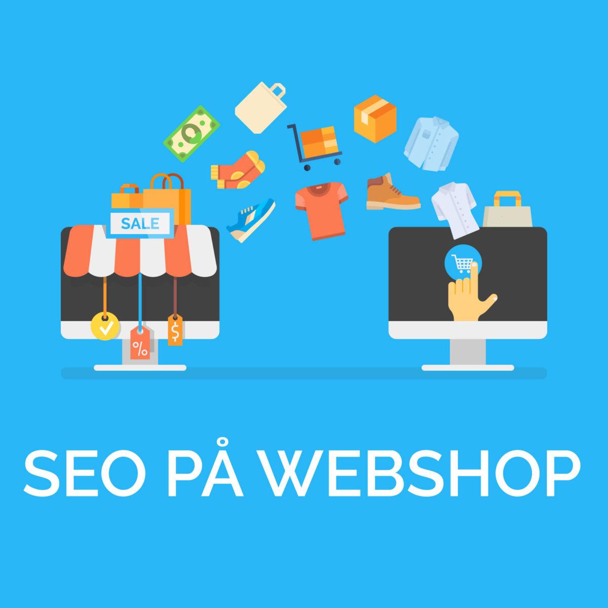 574a0986c4a SEO på webshop - sådan bliver dine produkter fundet - Digitypes