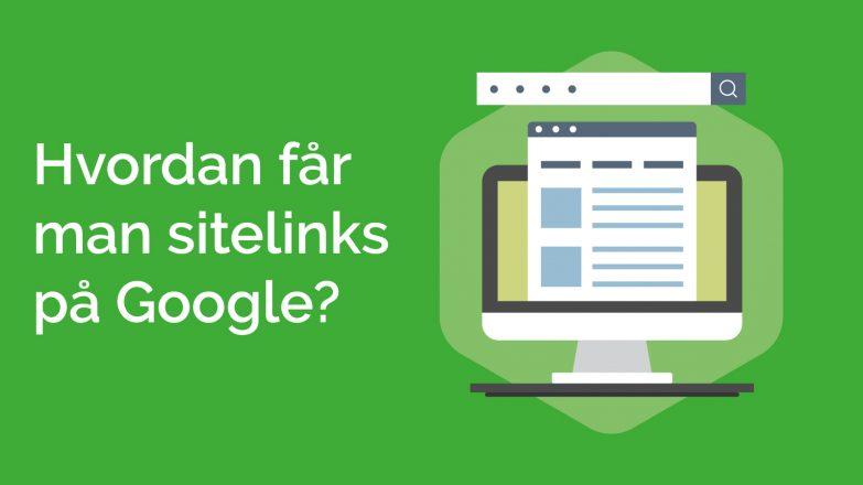 hvad er sitelinks og hvordan får man sitelinks?