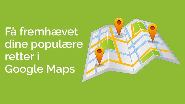 Få fremhævet populære retter google i maps