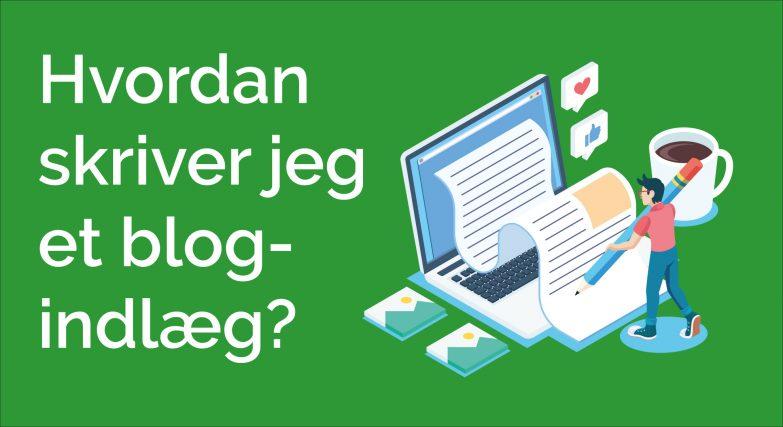 hvordan skriver jeg et blogindlæg